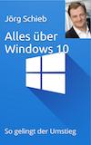 E-Book von Jörg Schieb | Alles über Windows 10